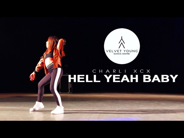 Charli XCX – Hell Yeah Baby Performance by Tonya Kruglova 3 Place | VELVET YOUNG DANCE CENTRE