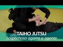 TAIHO JUTSU 11 sistema japonés defensa personal policial Técnica sospechoso que agarra agente