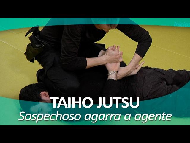 TAIHO JUTSU 11 (sistema japonés defensa personal policial) | Técnica sospechoso que agarra agente