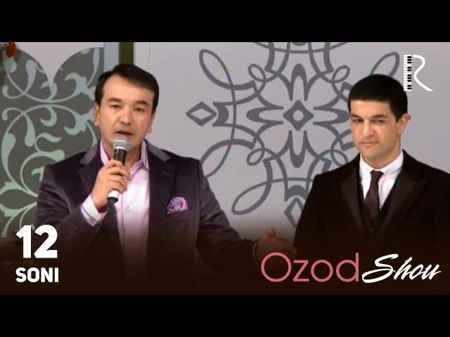 MUVAD VIDEO - Ozod SHOU 12-soni | Озод ШОУ 12-сони