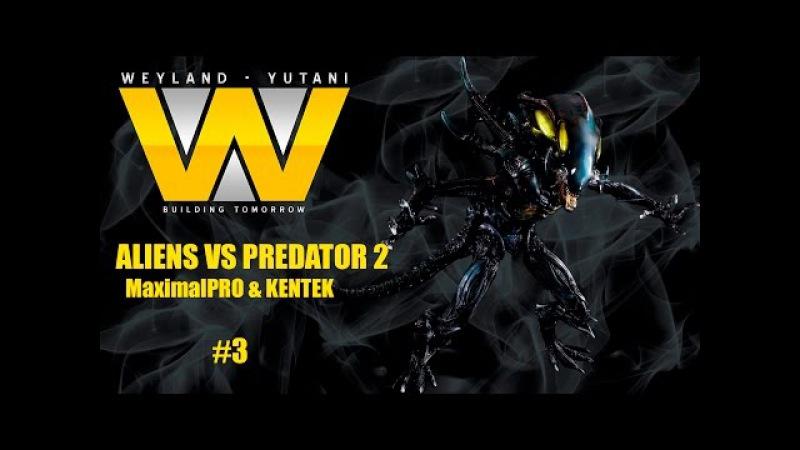 Alien Versus Predator 2 / Чужой против Хищника 2 - прохождение 3 (2016)