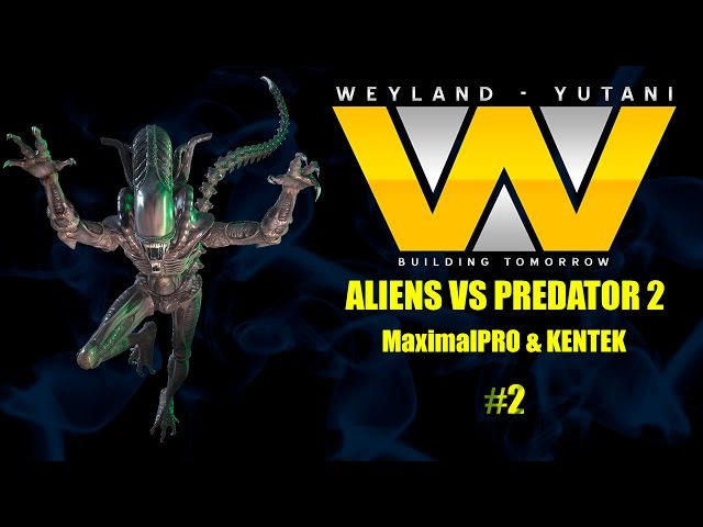 Alien Versus Predator 2 / Чужой против Хищника 2 - прохождение 2 (2016)