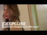 Summer Special Sunshine Mix 2017 Vol.1 - Best Of Deep House Chill Out Mix by DEEBCUBE