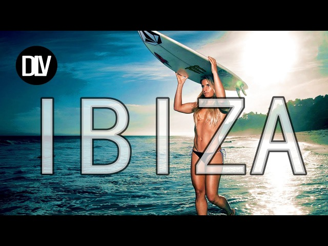 ★ New IBIZA Summer Mix 2017 2 ★ IBIZA PARTY MIX ELECTRO DANCE HOUSE MUSIC MEGAMIX ★ IBIZA Charts