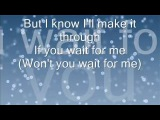Will you wait for me - Gareth Gates