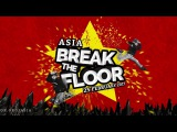 GAMBLERZ (KOREA) vs BREAK THE RULE (VIETNAM)  SEMI FINAL  BREAK THE FLOOR ASIA 2017