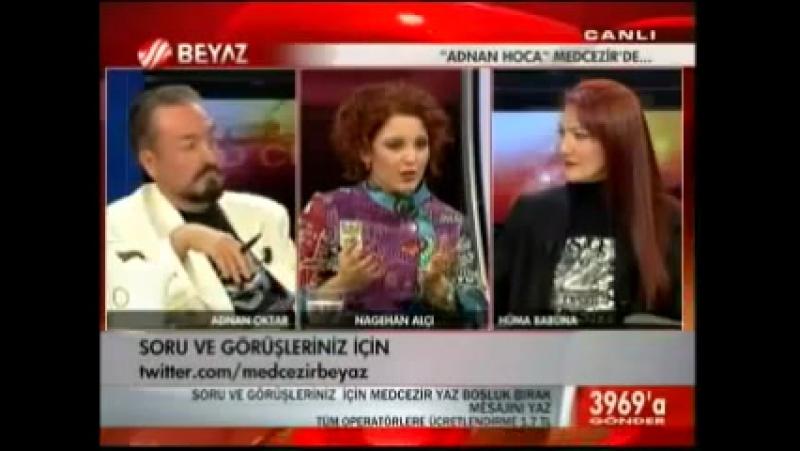 SN. ADNAN OKTAR, NAGEHAN ALÇI MED CEZİR PROGRAMI (BEYAZ TV, 16.11. 2011)