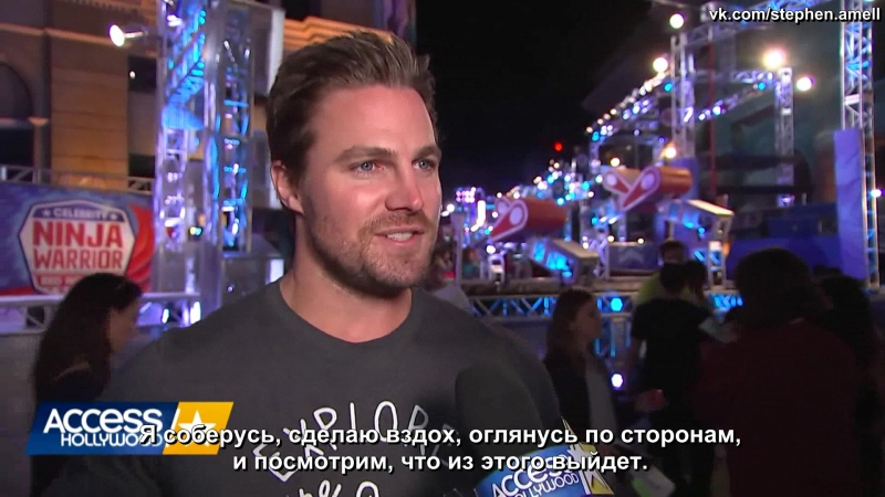 Stephen Amell Talks Competing On American Ninja Warrior׃ Im Excited! ¦ Access Hollywood [Rus Sub]