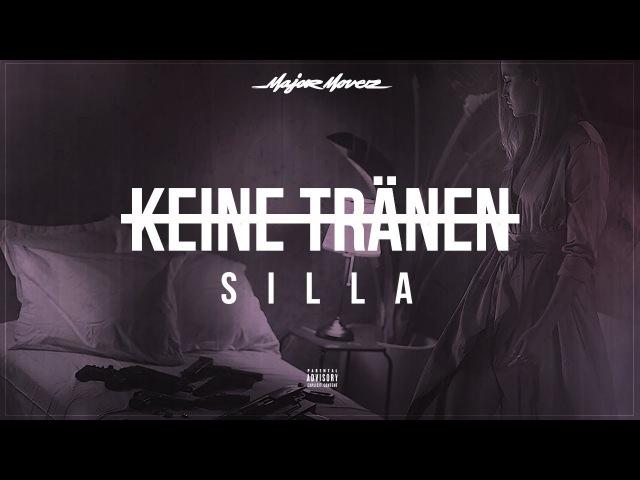 SILLA - KEINE TRÄNEN (prod. by Menju)