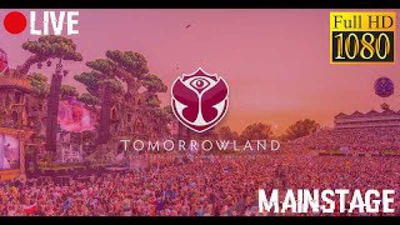 [🔴 LIVE ] Tomorrowland 2017   MAINSTAGE [FULL HD 1080p   60 fps]   REPLAY UNTIL 28.07