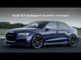 Audi A3 clubsport quattro concept video trailer