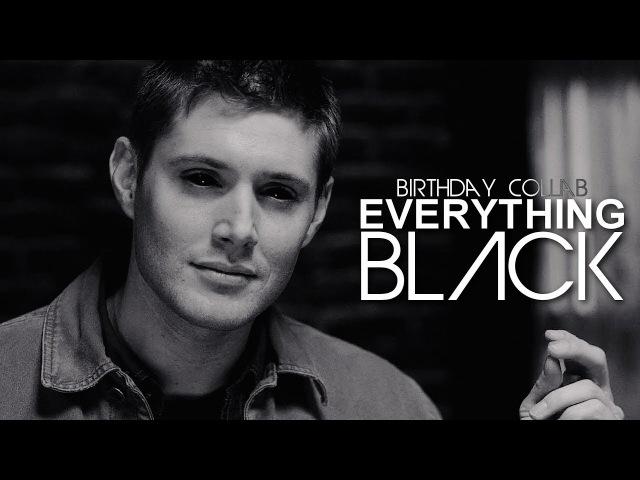 Multifandom ► Everything Black | COLLAB [B-DAY 1]