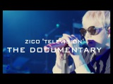 ZICO 'TELEVISION' The Documentary