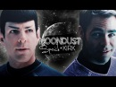 Kirk and Spock || Moondust [Spirk]