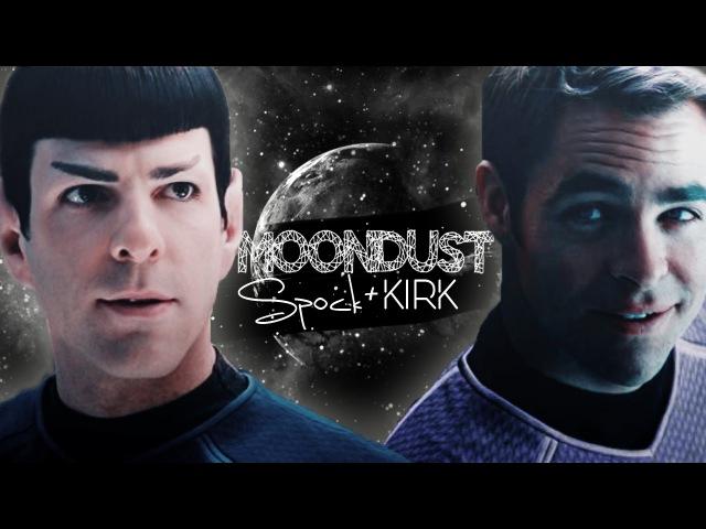 Kirk and Spock || Moondust [Spirk]