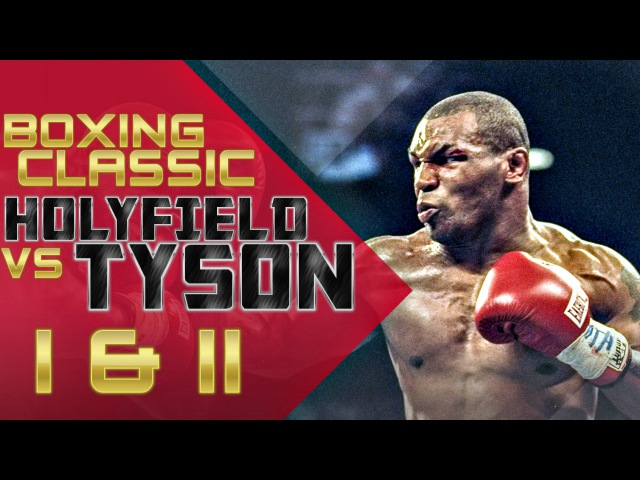 Mike Tyson vs Evander Holyfield I II HD