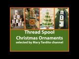 Елочные игрушки и новогодний декор, сделанные из деревянных катушек от ниток.