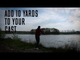 CARPologyTV - How to add 10 yards to your best cast