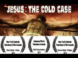Иисус - Нераскрытое дело / Jesus - The Cold Case (2011)