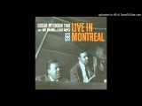 Summertime - Oscar Peterson Trio - Live in Montreal - 720 HDp