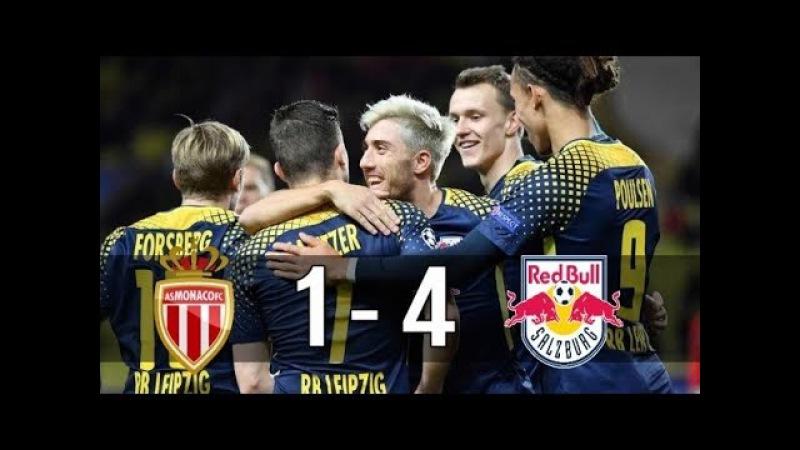 Monaco vs RB Leipzig 1-4 All Goals Highlight Extended (UCL) 2017/18