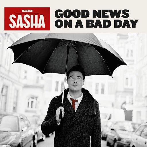 Саша альбом Good News On A Bad Day