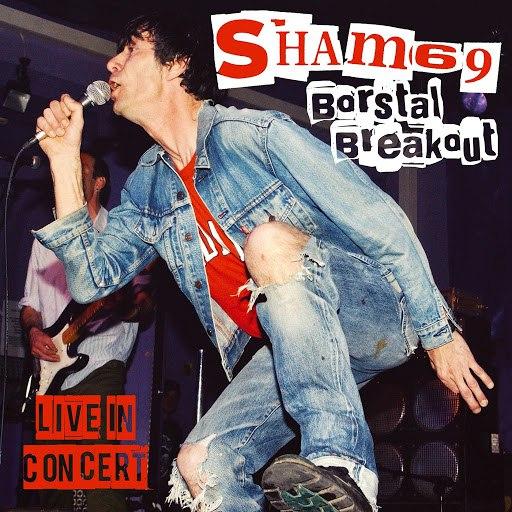 Sham 69 альбом Borstal Breakout - Live in Concert