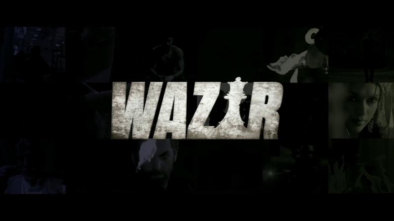 Трейлер Фильма: Ферзь / Игра навылет / Wazir (2016)