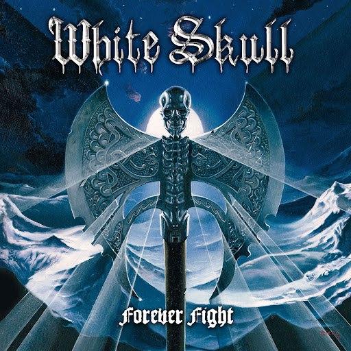 White Skull альбом Forever Fight