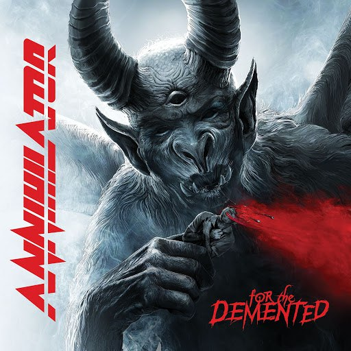 Annihilator альбом For The Demented