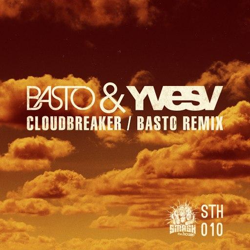 Basto альбом CloudBreaker (Basto Remix)