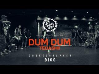 KOMA WEEK | BICO | tedashii - dum dum