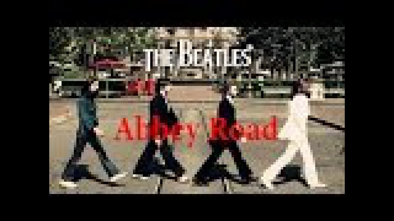 The Beatles - Abbey Road Full Album - The Beatles Greatest Hits