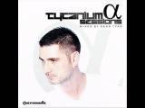 Ilya Soloviev - Mercury - Original Mix ( Sean Tyas - Tytanium Sessions Alpha )