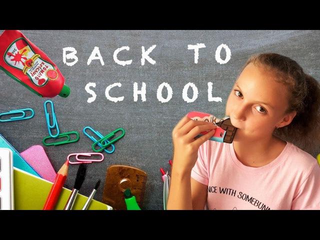Back to School. Унитаз Шоколад Кетчуп для школы? Необычная Канцелярия Покупки к школе