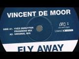Vincent de Moor - Fly Away (Original Mix) (HD)