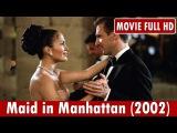 Maid in Manhattan (2002) Movie Jennifer Lopez, Ralph Fiennes, Natasha Richardson