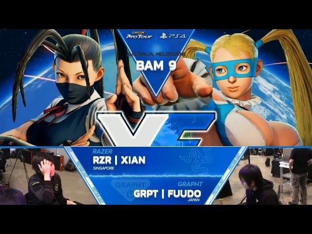 SFV: RZR | Xian vs. GRPT | Fuudo - Battle Arena Melbourne 9 Top 8 - CPT 2017