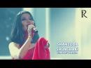 Shahzoda - Shunchaki | Шахзода - Шунчаки (concert version 2015)