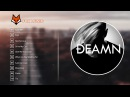 TOP 10 Songs of DEAMN 2018 Best of DEAMN Greatest Hits of DEAMN 2018
