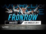 Miniotics FrontRow World of Dance Los Angeles 2017 #WODLA17