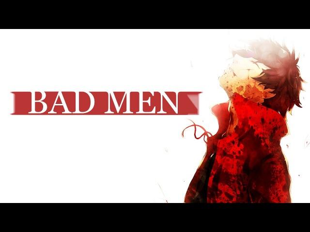 Drifters【AMV】- Bad Men
