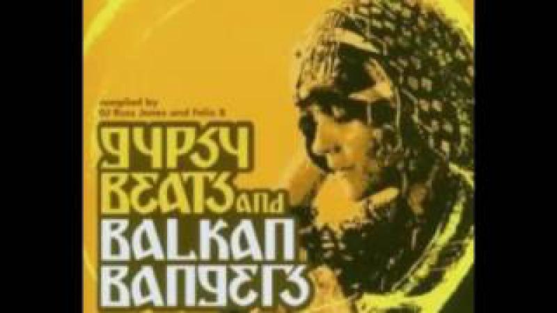 Gypsy Beats Balkan Bangers Vol. 1 [Full Album]