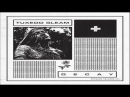 Tuxedo Gleam - Decay