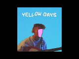 YELLOW DAYS - IS EVERYTHING OKAY IN YOUR WORLD (FULL)