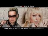 LEXA feat. DE MAAR - Не Звони (Ne Zvoni) (Club DubStep Edit)