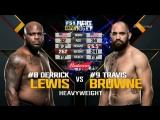 UFC Fight Night Derrick Lewis vs Travis Browne