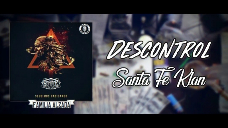 Santa Fe Klan - Descontrol ( Rap Music Video )
