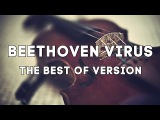 Beethoven Virus - The Best Versions Violin Rock Orchestral Flute Piano Nightcore Epic Music VN