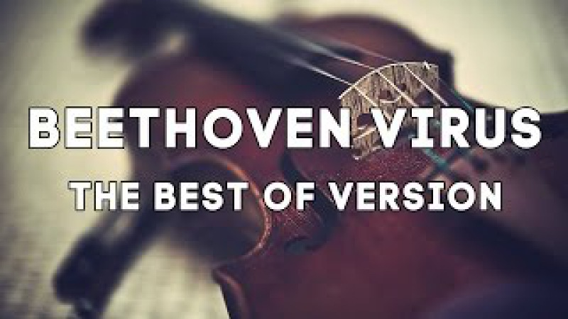 Beethoven Virus The Best Versions Violin Rock Orchestral Flute Piano Nightcore Epic Music VN